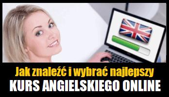 Kursy Angielskiego Online - jak wybrać dobry kurs