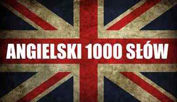 1000 słów angielski - szybka nauka angielskich słówek online
