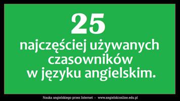 25 najczęściej używanych czasowników w języku angielskim