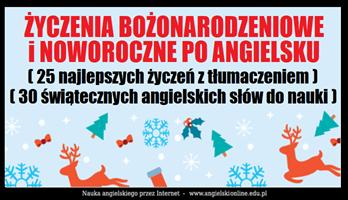 Życzenia Bożonarodzeniowe i Noworoczne po angielsku z tłumaczeniem