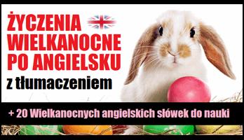 Życzenia Wielkanocne po angielsku z łumaczeniem