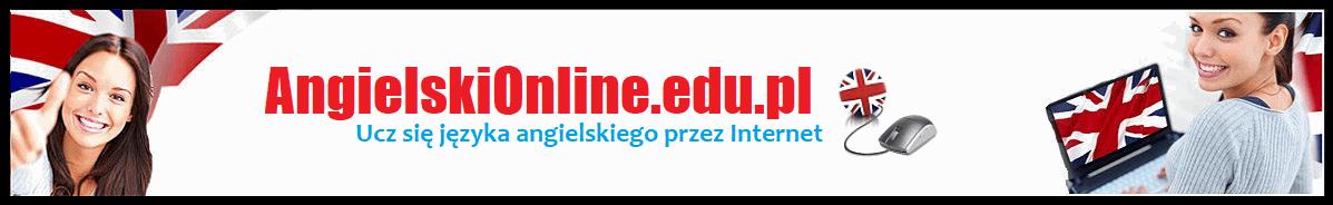 ANGIELSKI ONLINE – Nauka Angielskiego w domu przez Internet.